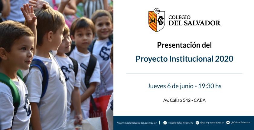 Presentación del Proyecto Institucional 2020